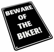 Plaque de parking Beware of the biker!